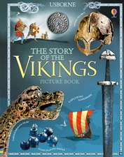 Cullis, M: The Story of the Vikings Picture Book