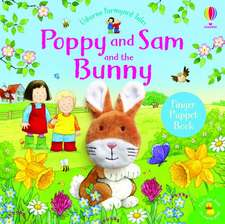 FYT POPPY AND SAM AND THE BUNNY
