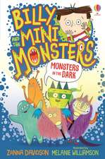 BILLY AND THE MINI MONSTERS IN THE DARK