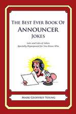 The Best Ever Book of Announcer Jokes