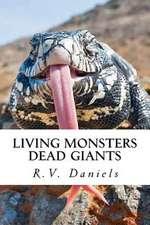 Living Monsters Dead Giants