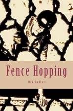 Fence Hopping