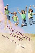 The Ability Gang