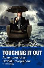 Toughing It Out