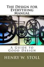 The Design for Everything Manual