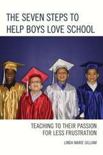 The Seven Steps to Help Boys Love School