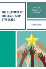 Relevance of the Leadership Standards