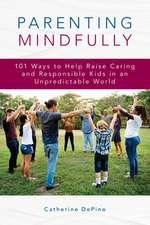 PARENTING MINDFULLY101 WAYS TPB