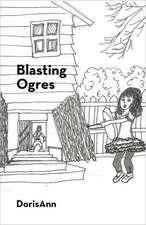 Blasting Ogres