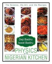Physics in the Nigerian Kitchen