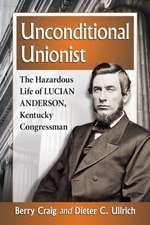 Craig, B:  Unconditional Unionist