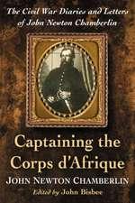 Captaining the Corps D'Afrique