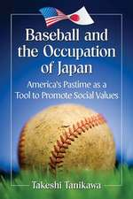 Baseball and the Occupation of Japan