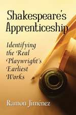 Shakespeare's Apprenticeship