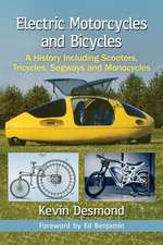 Desmond, K:  Electric Motorcycles and Bicycles