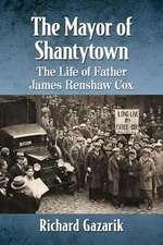 The Mayor of Shantytown