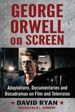 George Orwell on Screen