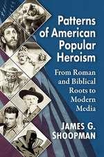 Patterns of American Popular Heroism