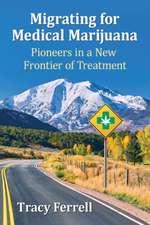 Migrating for Medical Marijuana