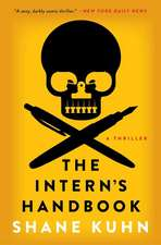 The Intern's Handbook:  A John Lago Thriller