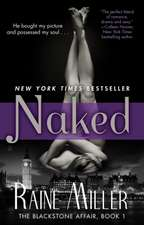 Naked: The Blackstone Affair, Book 1