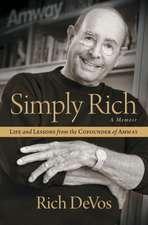 Simply Rich:  A Memoir