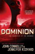 Dominion:  The Chronicles of the Invaders