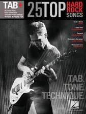 25 Top Hard Rock Songs - Tab. Tone. Technique.: Tab+