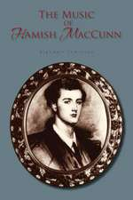 The Music of Hamish Maccunn