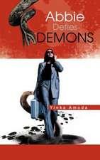 Abbie Defies Demons
