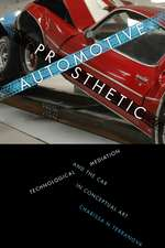 Automotive Prosthetic: Technological Mediation and the Car in Conceptual Art