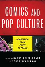 Comics and Pop Culture: Adaptation from Panel to Frame