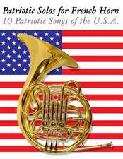 Patriotic Solos for French Horn
