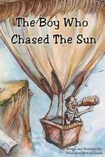 The Boy Who Chased the Sun