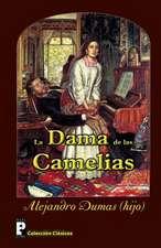 La Dama de Las Camelias