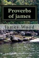 Proverbs of James