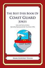 The Best Ever Book of Coast Guard Jokes