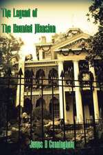 The Legend of the Haunted Mansion