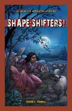 Shape-Shifters!