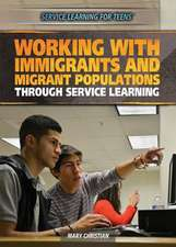 Working with Immigrants and Migrant Populations Through Service Learning