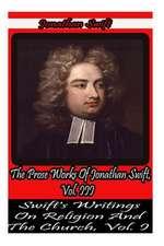 The Prose Works of Jonathan Swift, Vol. III.