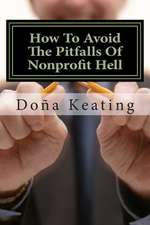 How to Avoid the Pitfalls of Nonprofit Hell