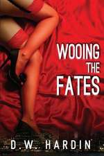 Wooing the Fates