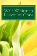 Walt Whitman Leaves of Grass
