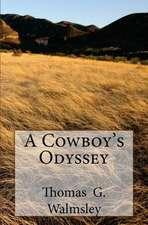 A Cowboy's Odyssey