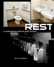 Rest - A Candid Glimpse Inside the Public Restroom