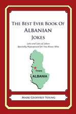 The Best Ever Book of Albanian Jokes