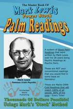 The Master Book of Mark Lewis Power Stock Palm Readings