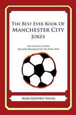 The Best Ever Book of Manchester City Jokes