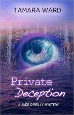 Private Deception (a Jade O'Reilly Mystery):  The Black Bear and Man